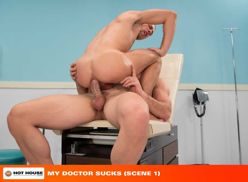 Hot House – Sexo Gay: My Doctor Sucks