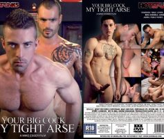 Vídeo Gay Download – Sexo Gay: Your Big Cock My Tight Arse DVD Completo