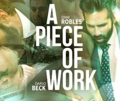 Men At Play – A Piece Of Work: Dani Robles & Dario Beck – Online